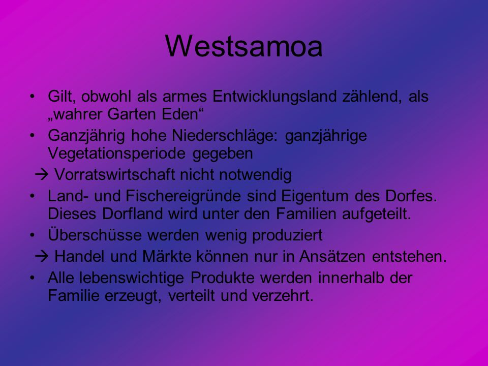 "Westsamoa Gilt, obwohl als armes Entwicklungsland zählend, als ""wahrer Garten Eden"