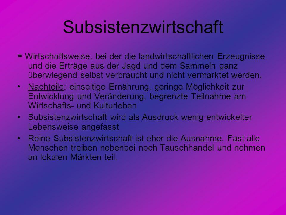 Subsistenzwirtschaft