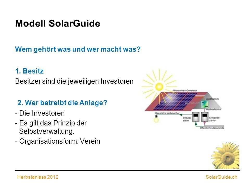 Modell SolarGuide 2. Wer betreibt die Anlage