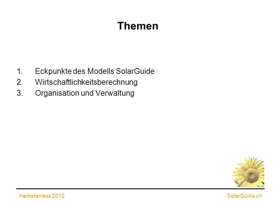 Themen Eckpunkte des Modells SolarGuide Wirtschaftlichkeitsberechnung