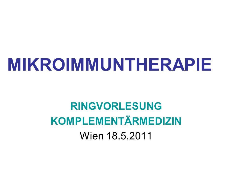 RINGVORLESUNG KOMPLEMENTÄRMEDIZIN Wien 18.5.2011