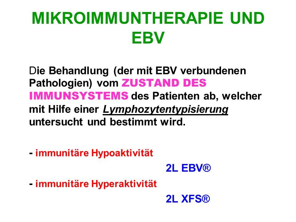 MIKROIMMUNTHERAPIE UND EBV