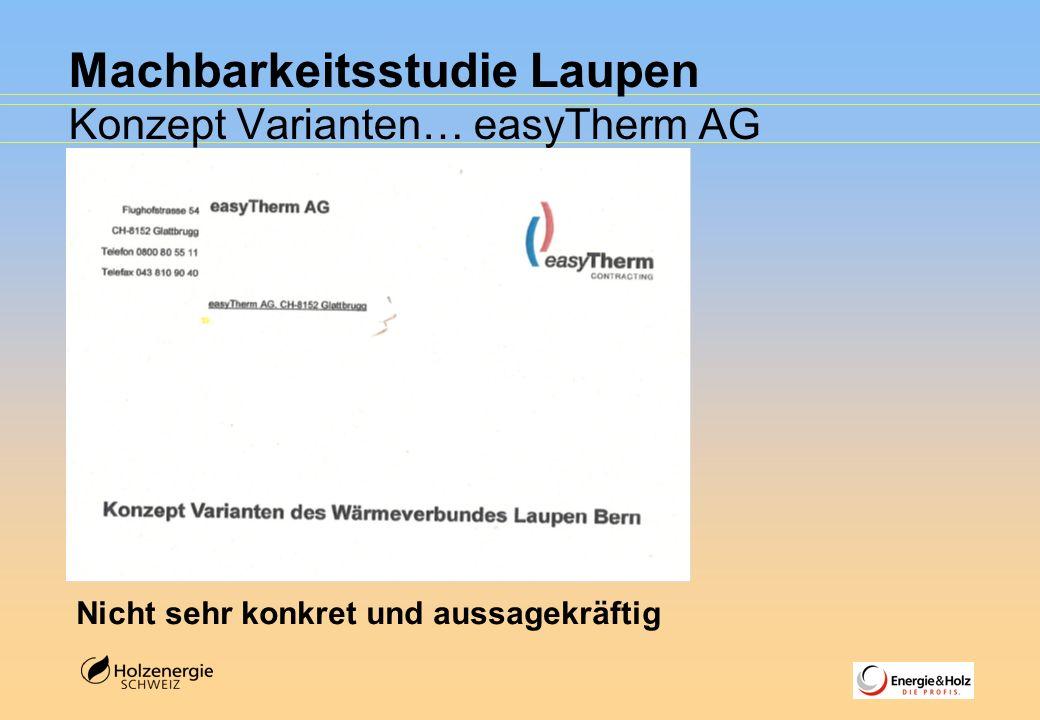 Machbarkeitsstudie Laupen Konzept Varianten… easyTherm AG