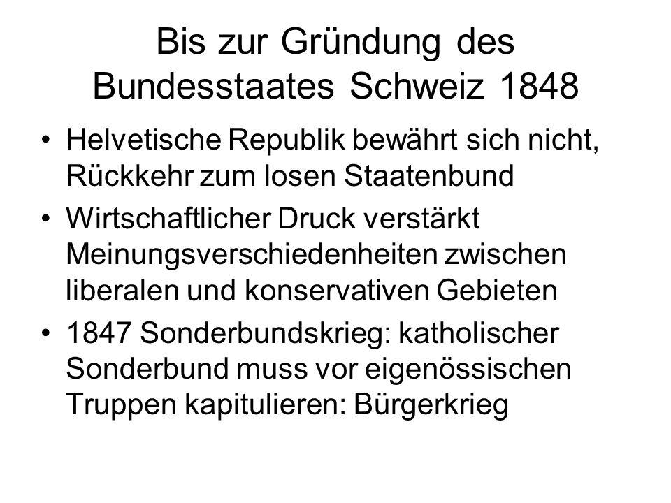 Bis zur Gründung des Bundesstaates Schweiz 1848