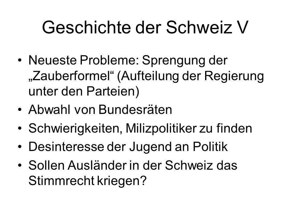Geschichte der Schweiz V