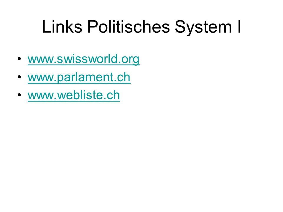 Links Politisches System I