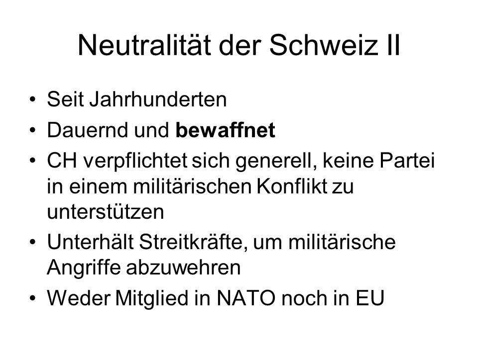 Neutralität der Schweiz II
