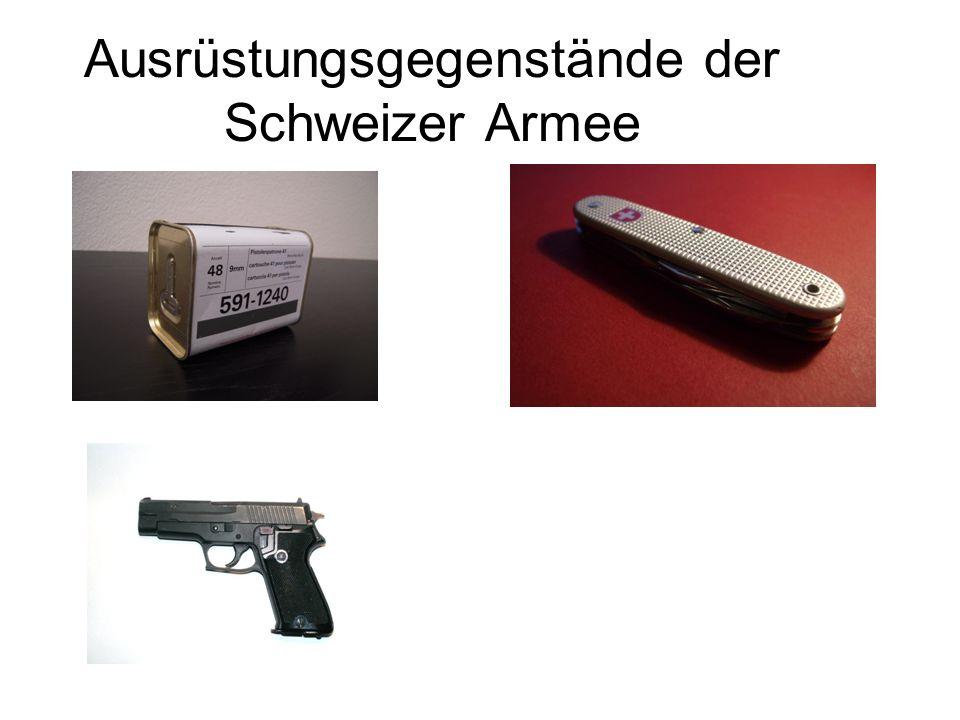 Ausrüstungsgegenstände der Schweizer Armee