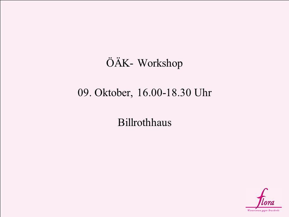 ÖÄK- Workshop 09. Oktober, 16.00-18.30 Uhr Billrothhaus