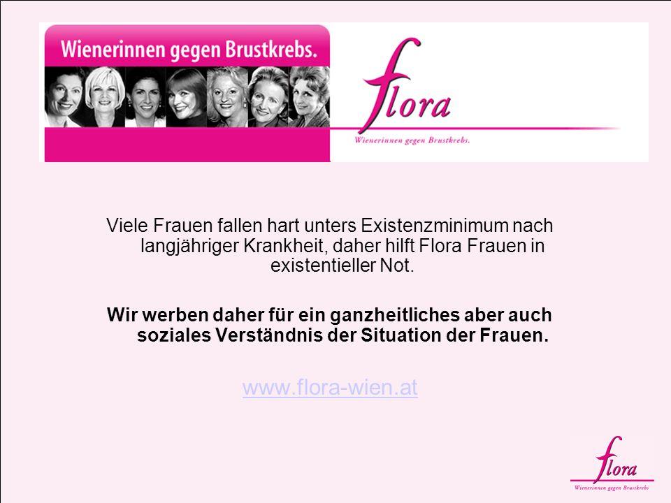 Viele Frauen fallen hart unters Existenzminimum nach langjähriger Krankheit, daher hilft Flora Frauen in existentieller Not.