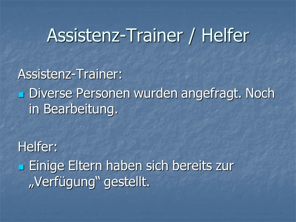 Assistenz-Trainer / Helfer