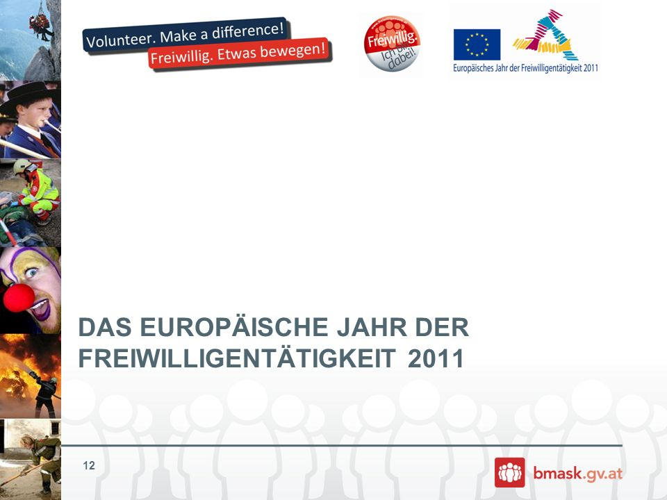 DAS EUROPÄISCHE JAHR DER FREIWILLIGENTÄTIGKEIT 2011