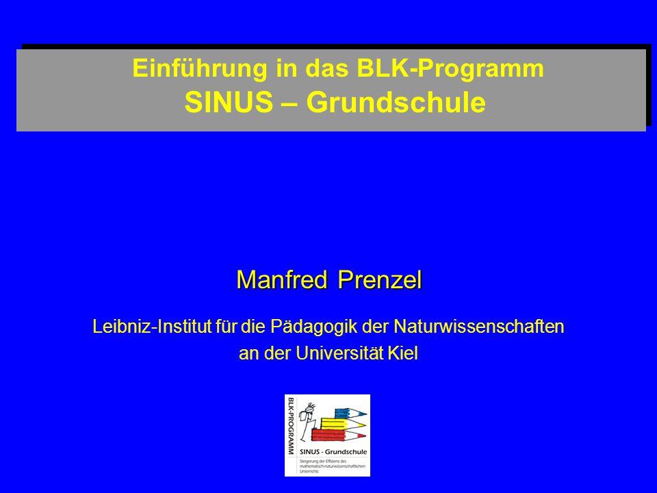 Einführung in das BLK-Programm SINUS – Grundschule