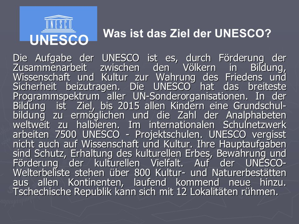 UNESCO Was ist das Ziel der UNESCO