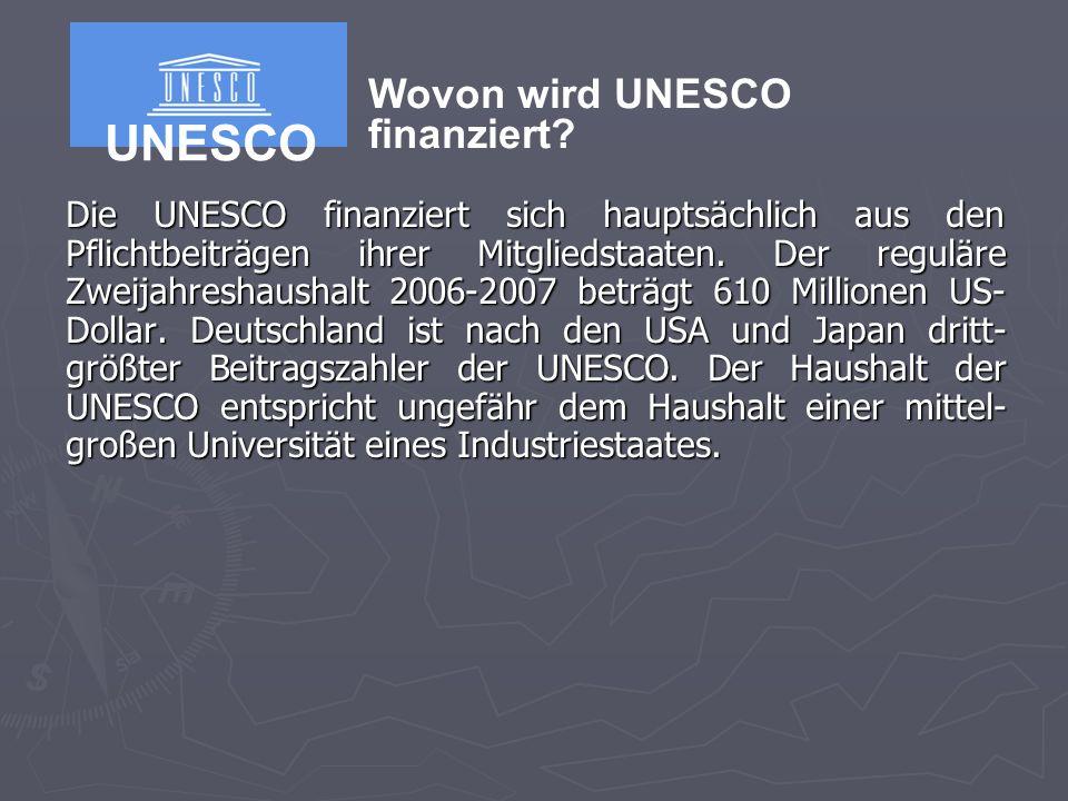 UNESCO Wovon wird UNESCO finanziert