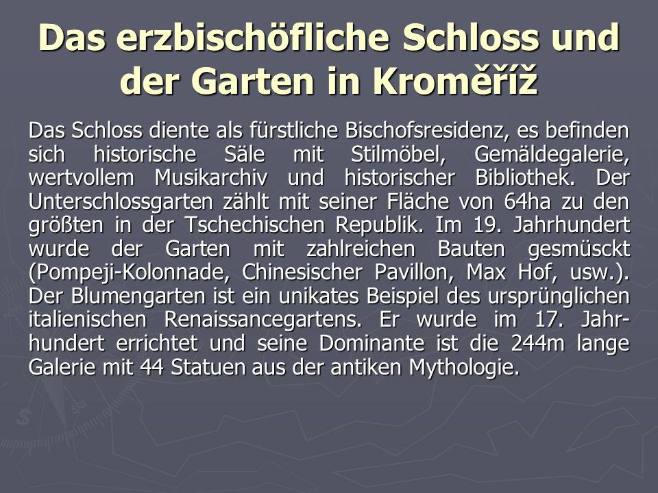 Das erzbischöfliche Schloss und der Garten in Kroměříž
