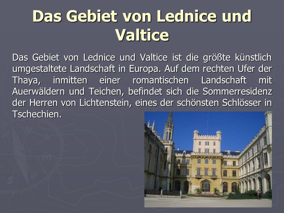 Das Gebiet von Lednice und Valtice