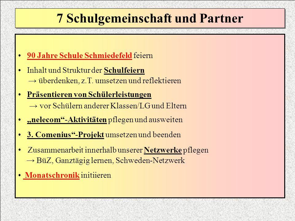 7 Schulgemeinschaft und Partner
