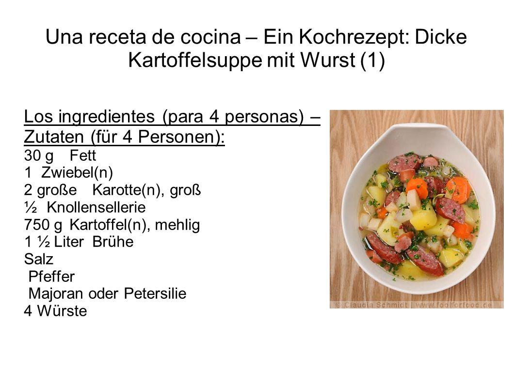 Una receta de cocina – Ein Kochrezept: Dicke Kartoffelsuppe mit Wurst (1)