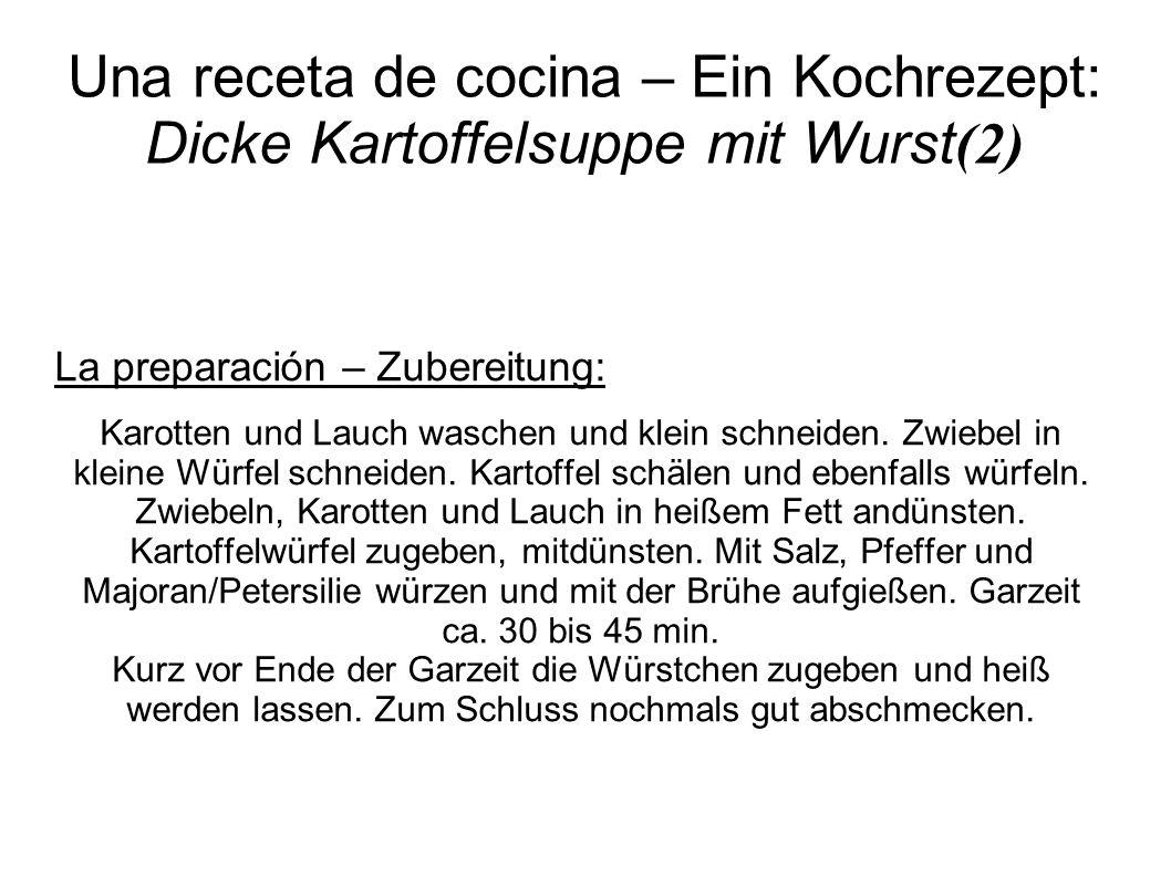 Una receta de cocina – Ein Kochrezept: Dicke Kartoffelsuppe mit Wurst(2)