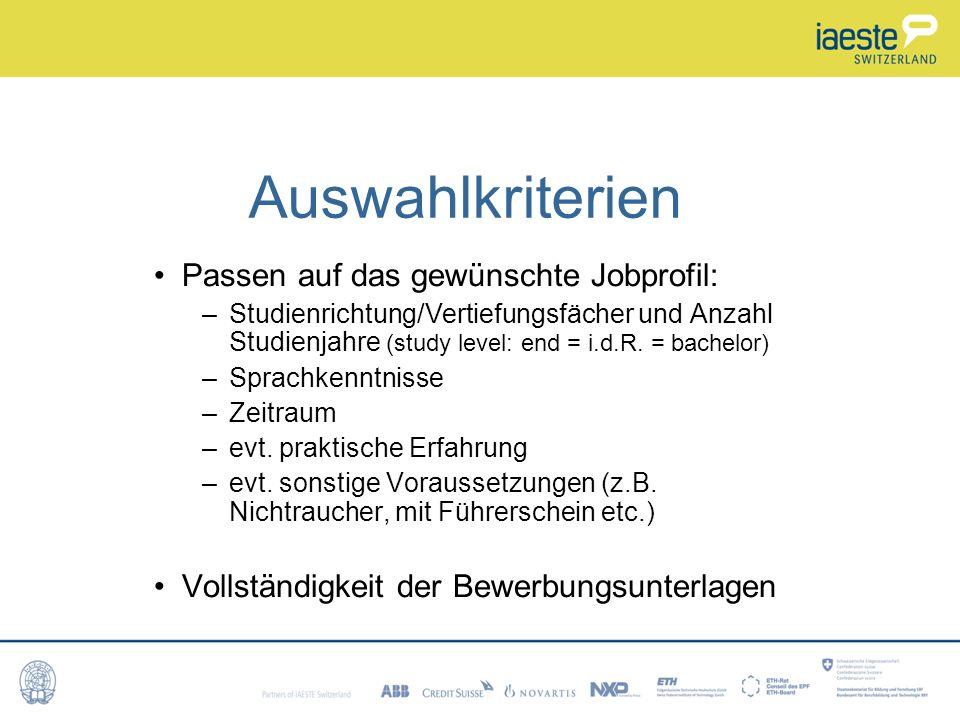 Auswahlkriterien Passen auf das gewünschte Jobprofil: