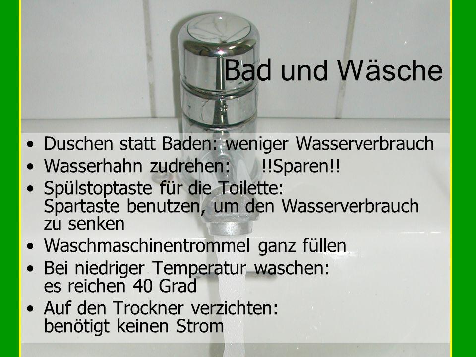 Bad und Wäsche Duschen statt Baden: weniger Wasserverbrauch