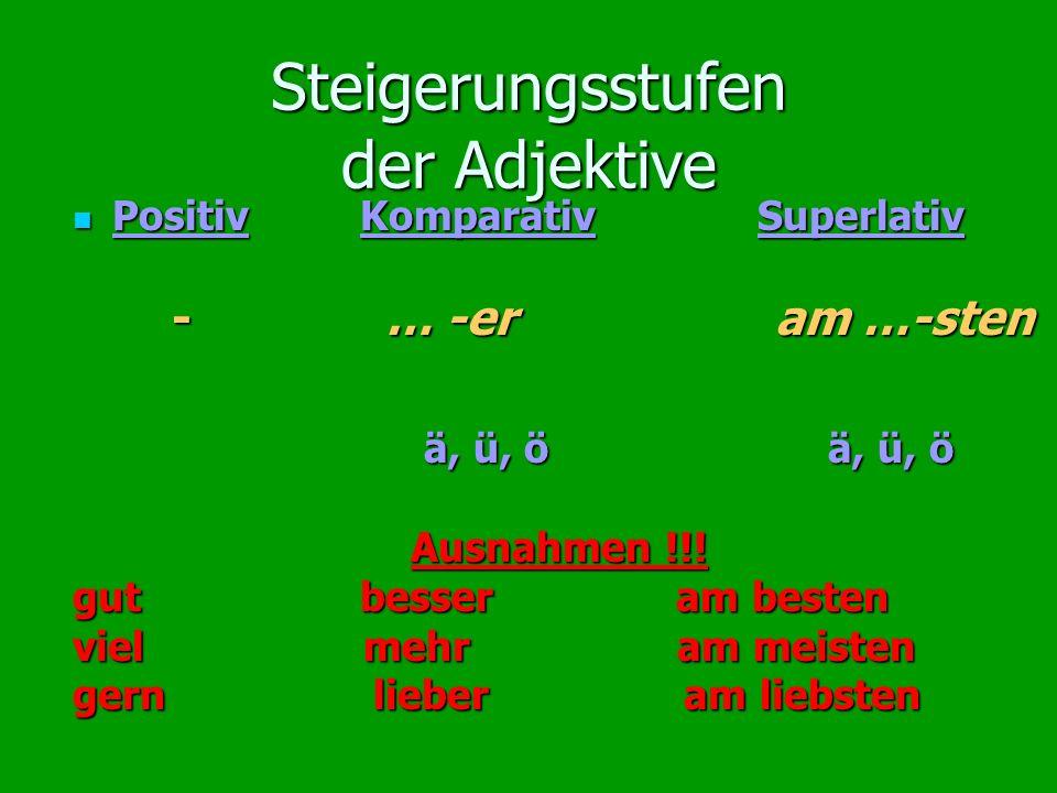 Steigerungsstufen der Adjektive