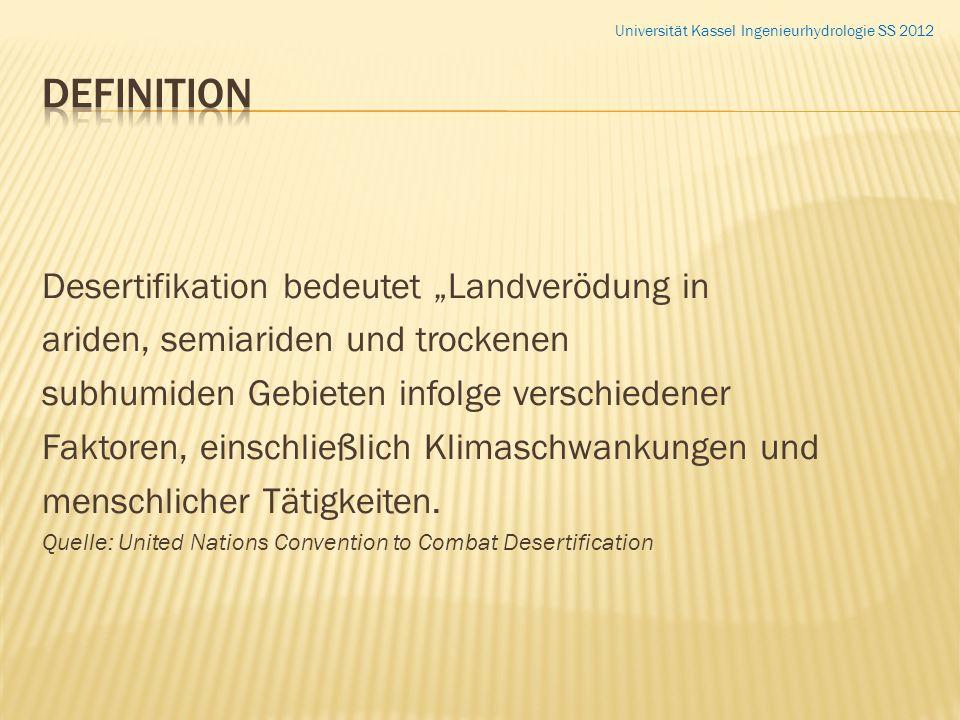 """Definition Desertifikation bedeutet """"Landverödung in"""
