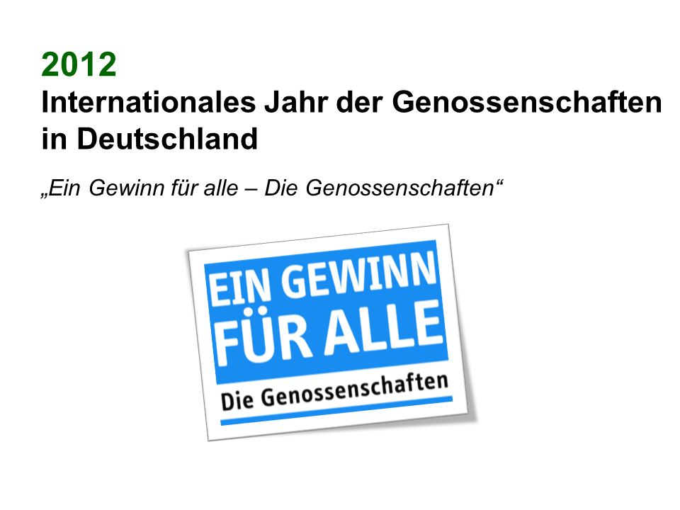 2012 Internationales Jahr der Genossenschaften in Deutschland