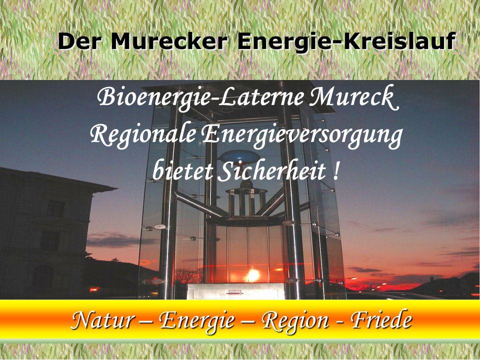 Bioenergie-Laterne Mureck Regionale Energieversorgung