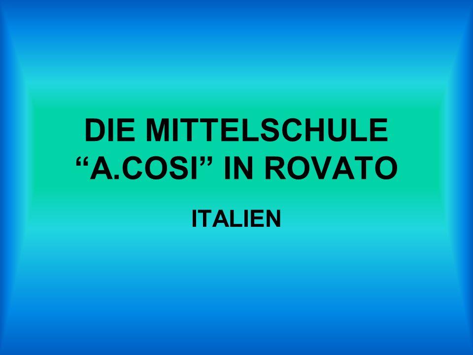 DIE MITTELSCHULE A.COSI IN ROVATO