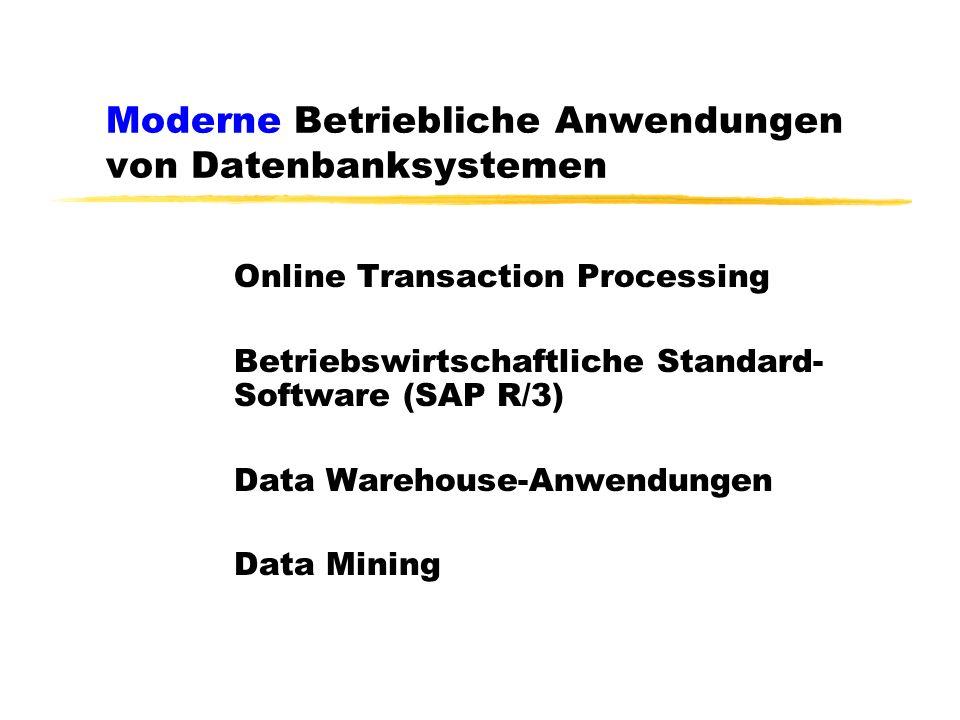 Moderne Betriebliche Anwendungen von Datenbanksystemen
