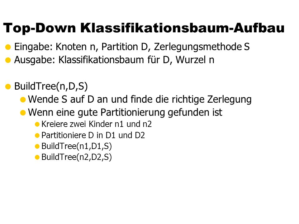 Top-Down Klassifikationsbaum-Aufbau