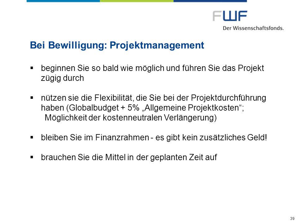 Bei Bewilligung: Projektmanagement
