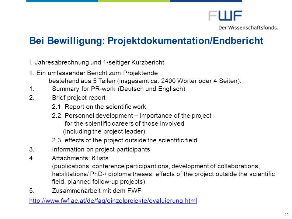 Bei Bewilligung: Projektdokumentation/Endbericht