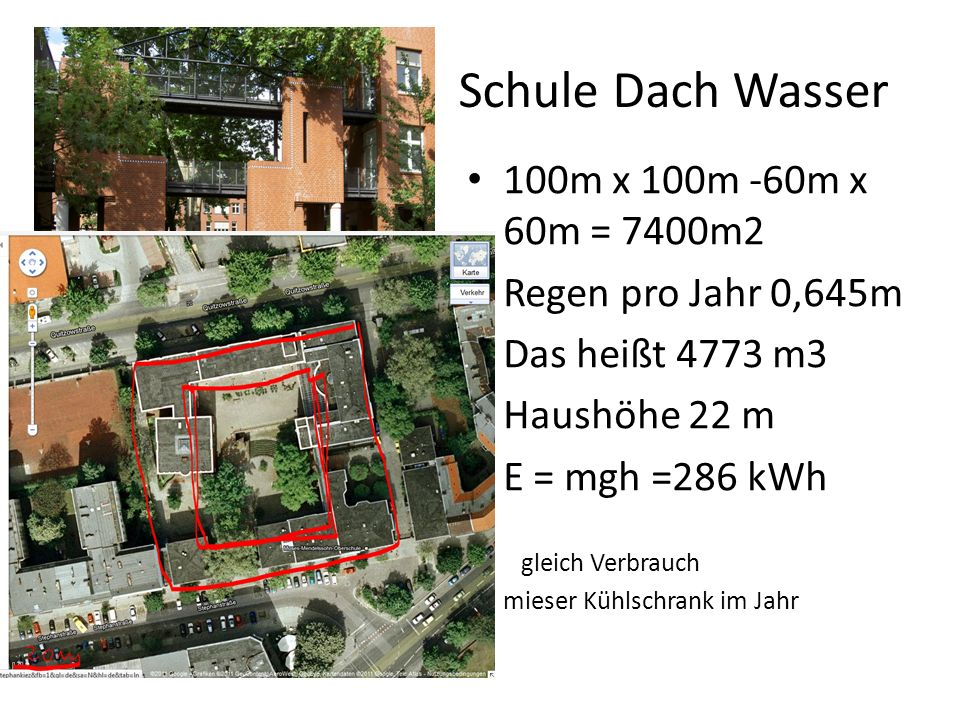 Schule Dach Wasser 100m x 100m -60m x 60m = 7400m2