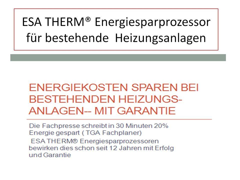 ESA THERM® Energiesparprozessor für bestehende Heizungsanlagen