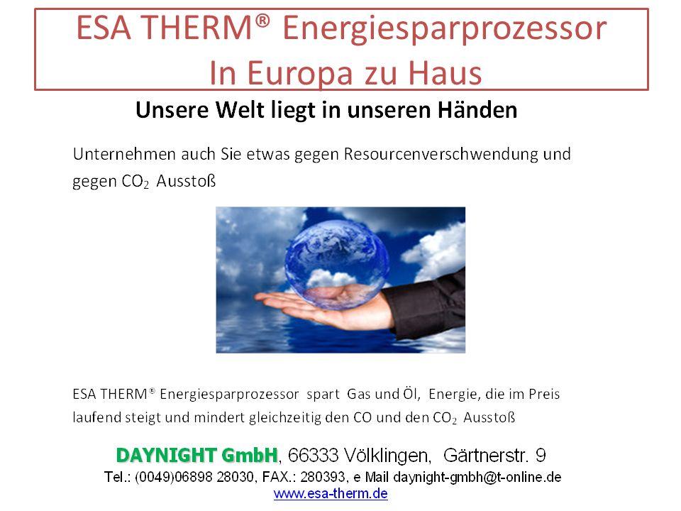 ESA THERM® Energiesparprozessor In Europa zu Haus