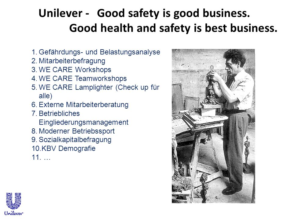 Unilever -. Good safety is good business
