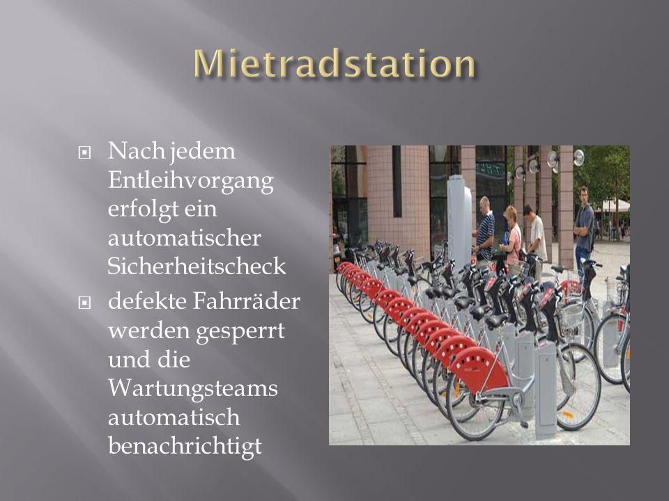 Mietradstation Nach jedem Entleihvorgang erfolgt ein automatischer Sicherheitscheck.