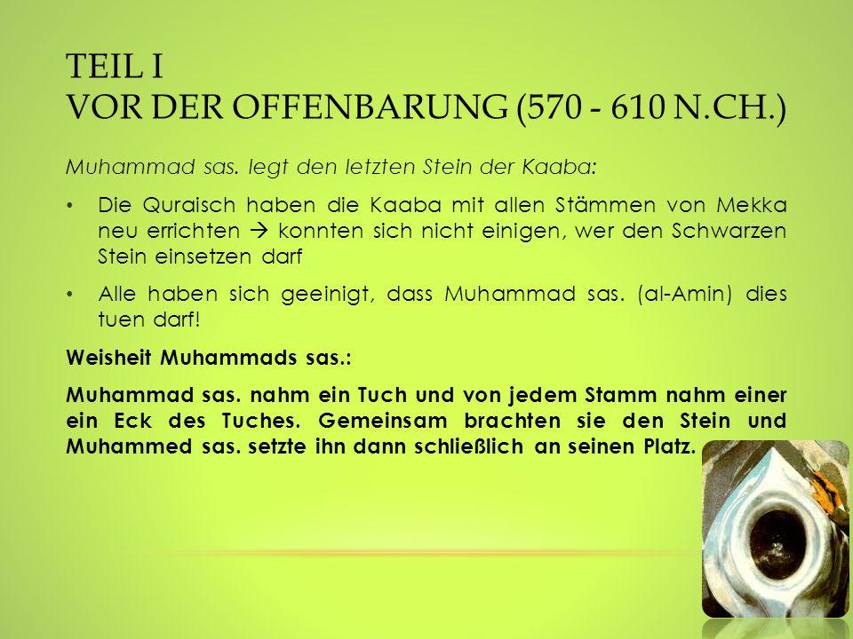 Teil I vor der Offenbarung (570 - 610 n.Ch.)