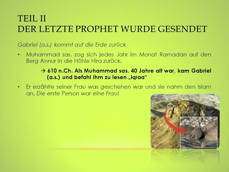 Teil II Der letzte Prophet wurde gesendet