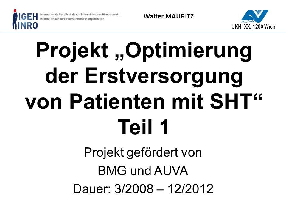 """Projekt """"Optimierung der Erstversorgung von Patienten mit SHT Teil 1"""