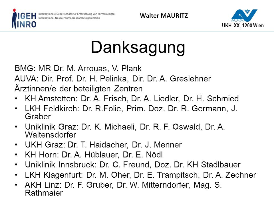 Danksagung BMG: MR Dr. M. Arrouas, V. Plank