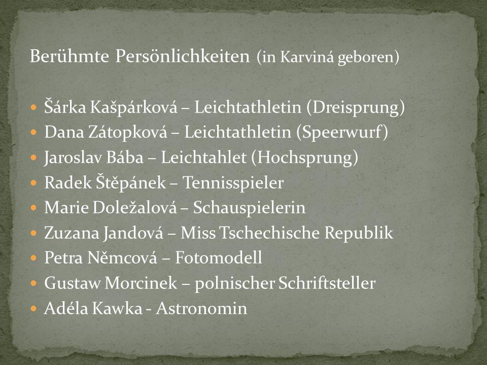 Berühmte Persönlichkeiten (in Karviná geboren)