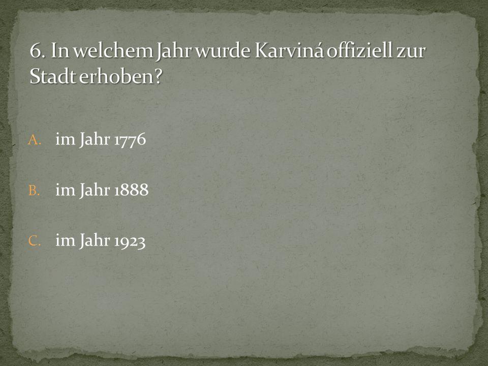 6. In welchem Jahr wurde Karviná offiziell zur Stadt erhoben