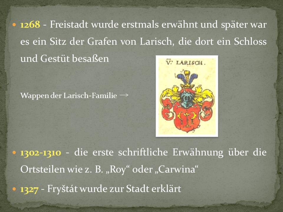 1327 - Fryštát wurde zur Stadt erklärt