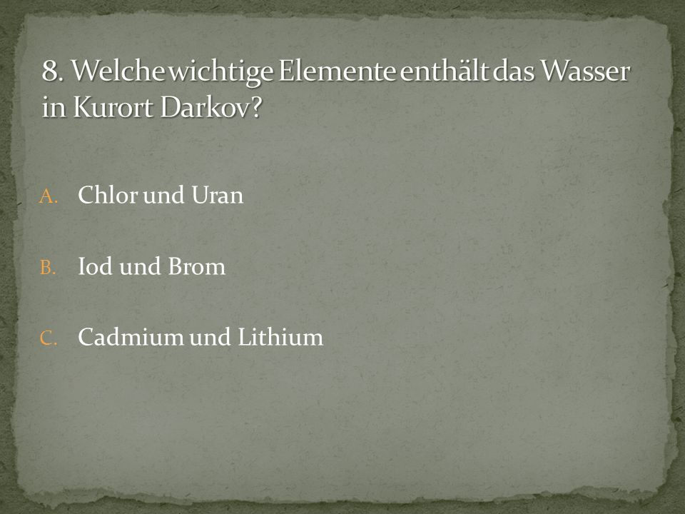 8. Welche wichtige Elemente enthält das Wasser in Kurort Darkov