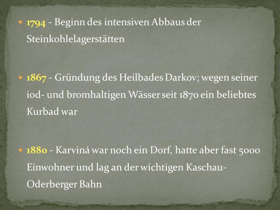 1794 - Beginn des intensiven Abbaus der Steinkohlelagerstätten