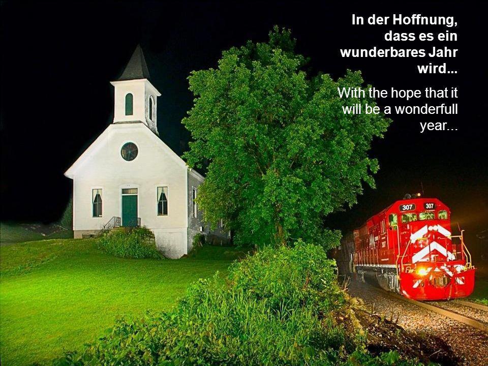 In der Hoffnung, dass es ein wunderbares Jahr wird...
